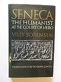Seneca: The Humanist at the Court of Nero