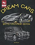 Dream Cars: Coloring Book For Kids and Adults - Classic American, Sport European and Other Luxury Cars: Choose And Color Your Dream Super Car, ... Cars (Large Boys Coloring Books (ARTALLIA))
