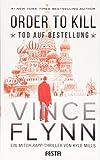 ORDER TO KILL ? Tod auf Bestellung - Vince Flynn