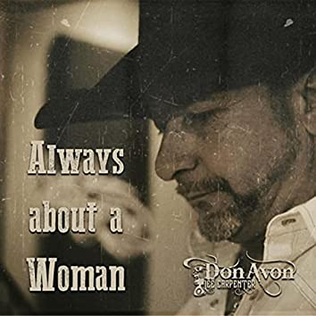Always About a Woman