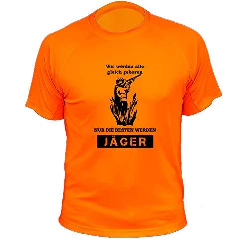 Jagd T Shirt Jäger, Wir Werden alle gleich geboren nur die besten Werden Jäger, Lustiges Geschenk für Jäger (20138, orange, S)