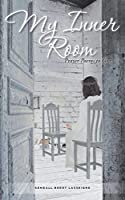 My Inner Room: Prayer Poems to God