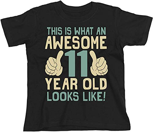 11th Birthday Gift - This is What an Awesome 11 Year Old Looks Like - Boys Girls Kids Organic T-Shirt (9/11 Years, Black)