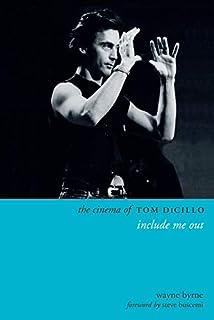 The Cinema of Tom DiCillo: Include Me Out