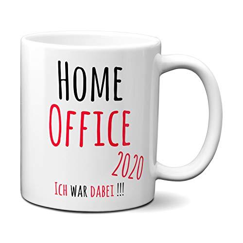 Tasse mit Spruch HOME OFFICE 2020 - ICH WAR DABEI ! - Geschenk für Arbeitskollegen, Kollegin, Chef, Chefin Sprüche Tassen lustig