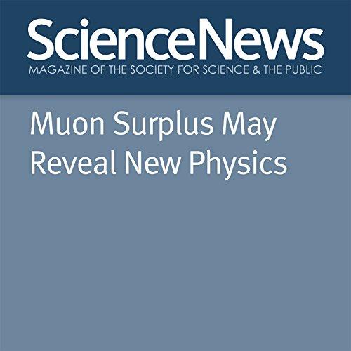 Muon Surplus May Reveal New Physics Titelbild