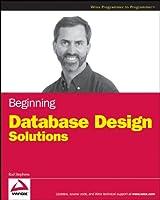 Beginning Database Design Solutions (Wrox Programmer to Programmer)