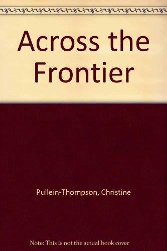 Across the Frontier