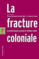 Fracture Coloniale, LA