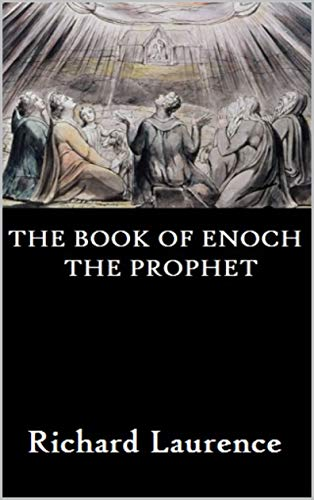 The Book of Enoch the Prophet (English Edition)