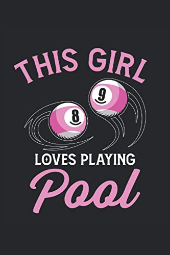 This girl loves playing pool Billiard notebook: | sketchbook with 120 pages squared Graph Paper Composition Notebook: Grid Paper, Quad Ruled, 120 pages Softcover (6x9 inch)