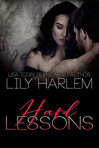 Hard Lessons by Lily Harlem