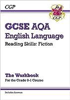 Grade 9-1 GCSE English Language AQA Reading Skills Workbook: Fiction (includes Answers)