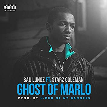 Ghost Of Marlo (feat. Starz Coleman)