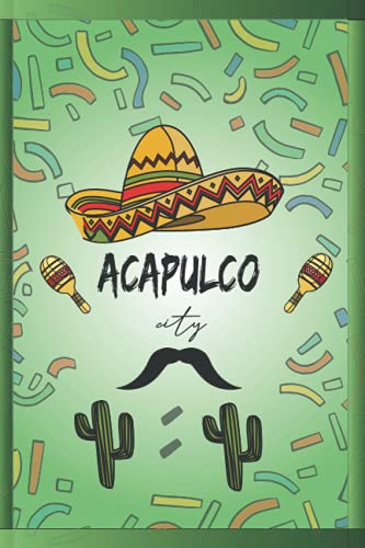 Acapulco: NoteBook to write about travel to Acapulco / Mexico / Wide Ruled Paper Notebook (6 x 9) / 110 page (Acapulco Lovers Composition Notebooks).