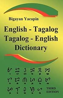 The Comprehensive English - Tagalog; Tagalog - English Bilingual Dictionary Third Edition (English and Tagalog Edition)