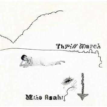 THRILL MARCH