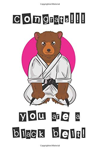 Congrats!!! You are a Black Belt!: Taekwondo, Karate, Judo Notebook ( 100 Lined Pages 6