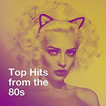 Top Hits from the 80s