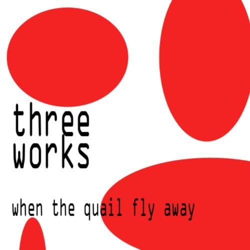 Three Works