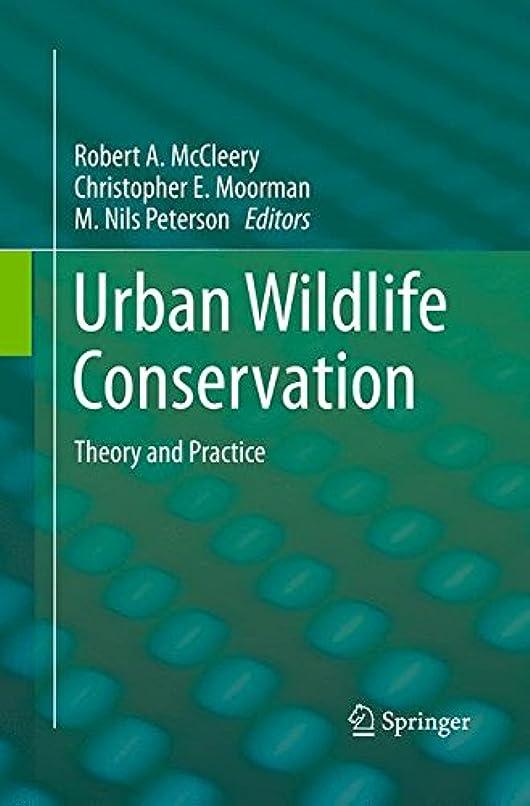 オズワルド慰め数字Urban Wildlife Conservation: Theory and Practice