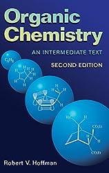Organic Chemistry: An Intermediate Text: Robert V. Hoffman