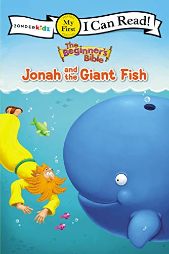 The Beginner's Bible Jonah and the Giant Fish: My First (I Can Read! / The Beginner's Bible)