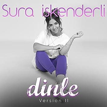 Dinle (Version II)