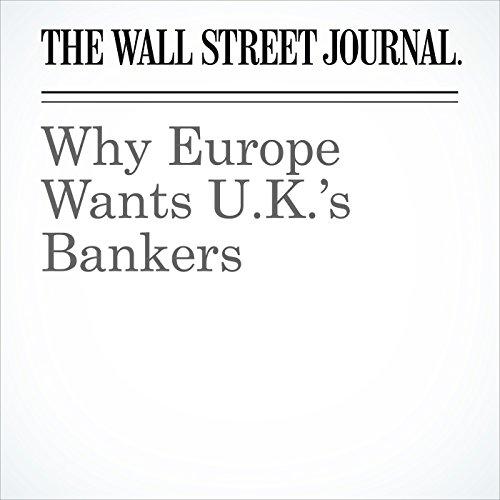 Why Europe Wants U.K.'s Bankers audiobook cover art