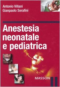 Anestesia neonatale e pediatrica