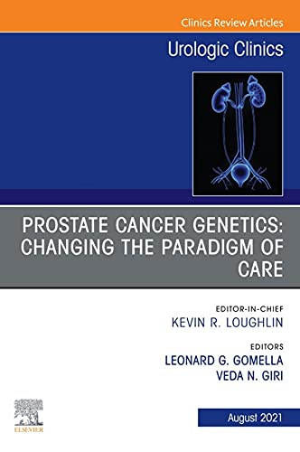 Prostate Cancer Genetics: Changing the Paradigm of Care, An Issue of Urologic Clinics, E-Book (The Clinics: Surgery) (English Edition)