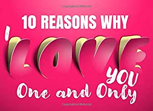 10 Reasons Why I Love You - One and Only: Romantic Nicknames for Boyfriends & Husbands - What I Love About You - Fill In The Blank Book for Him - I Love You Because Prompt Card - Write In List