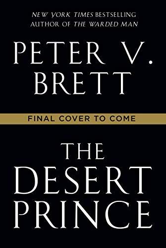 The Desert Prince by [Peter V. Brett]