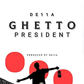 Ghetto President