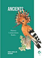 Ancients: Book 1- History Connections