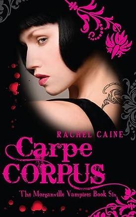 carpe-corpus-morganville-vampires-book-6