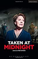 Taken At Midnight (Modern Plays) by Mark Hayhurst(2015-02-05)