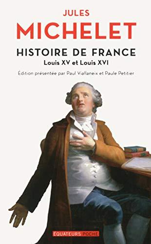 Histoire de France - tome 17 Louis XV et Louis XVI (17)
