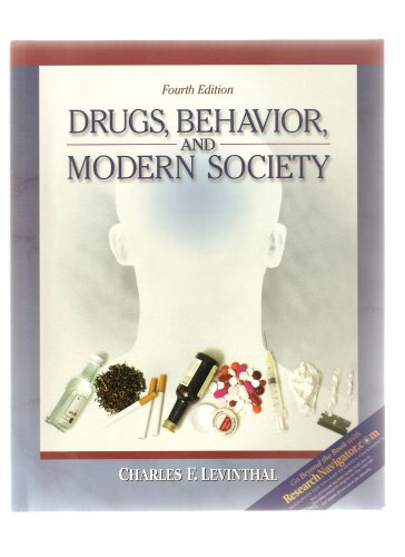 Drugs, Behavior, and Modern Society