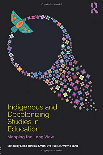 Compare Textbook Prices for Indigenous and Decolonizing Studies in Education 1 Edition ISBN 9781138585867 by Tuck, Eve,Yang, K. Wayne,Smith, Linda Tuhiwai