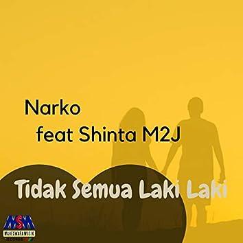 Tidak Semua Laki Laki (feat. Shinta M2J)