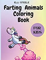 Farting Animals Coloring Book for Kids: Funny Farting Animals Coloring Book For Kids, Great Gift for Kids