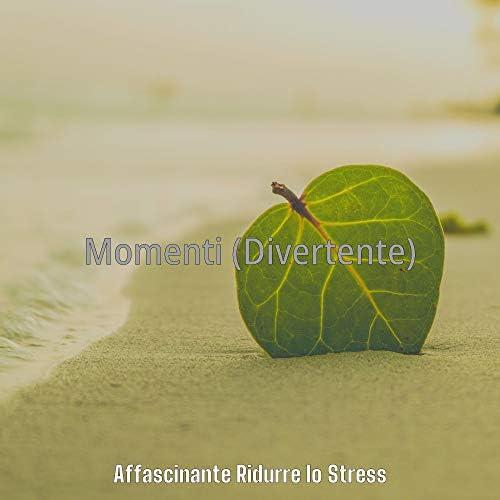 Affascinante Ridurre lo Stress