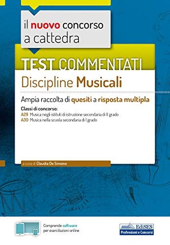 Test commentati Discipline musicali: Ampia raccolta di quesiti a risposta multipla