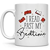 Book Lover Coffee Tea Mug, Funny Bibliophile Bookish Gifts, Librarian Bookworm Cup, I Read Past My Bedtime
