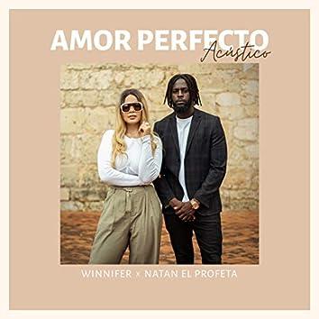 Amor Perfecto (Acústico)