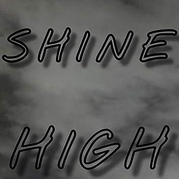 Shine High