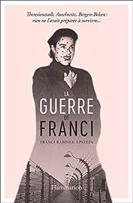 La Guerre de Franci par Franci Rabinek Epstein