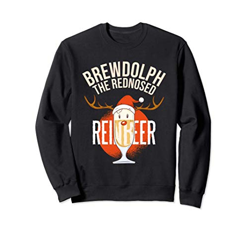 Brewdolph The Rednosed Reinbeer Funny Christmas Reindeer Sweatshirt