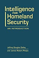 Intelligence for Homeland Security: An Introduction